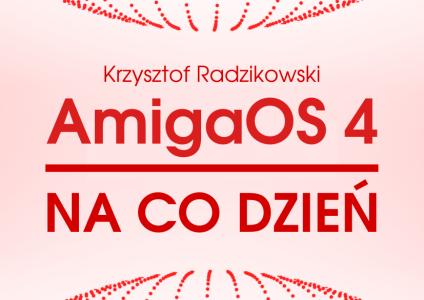 """Ubiegłoroczne posumowanie kończyłem w dosyć optymistycznym nastroju słowami: """"Mimo wszystko AmigaOS 4 (zwłaszcza na tle konkurencji) trzyma się nieźle. Otrzymaliśmy nowy sprzęt oraz mnóstwo bibliotek i narzędzi developerskich, które dobrze […]"""
